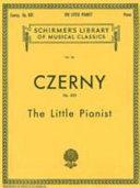 Carl Czerny: The Little Pianist