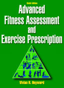 Advanced Fitness Assessment and Exercise Prescription Book
