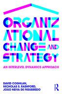 Organizational Change and Strategy