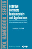 Reactive Polymers Fundamentals and Applications Book