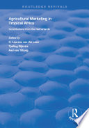 Agricultural Marketing in Tropical Africa