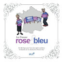 La France rose et bleu
