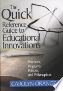 The Quick Reference Guide to Educational Innovations