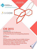 CHI 15 Conference on Human Factor in Computing Systems