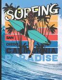 Surfing San Diego California Paradise