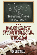 The Winner   S Guide to Drafting a Fantasy Football Team