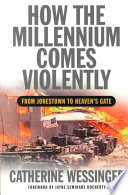 How the Millennium Comes Violently