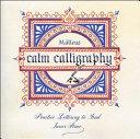 Calm Calligraphy