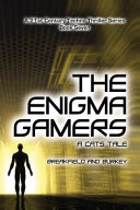 The Enigma Gamers   a CATS Tale