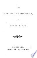 The Man Of The Mountain And Other Tales