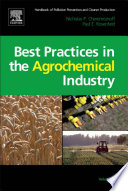 Handbook Of Pollution Prevention And Cleaner Production Vol 3 Best Practices In The Agrochemical Industry Book PDF