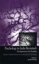 Psychology In India Revisited Developments In The Discipline Volume 3