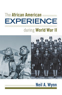 The African American Experience during World War II Pdf/ePub eBook