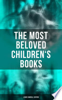 The Most Beloved Children's Books - Lewis Carroll Edition