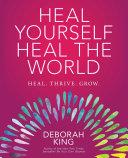 Heal Yourself--Heal the World