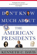 Don t Know Much About   the American Presidents Book