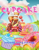 Cupcake Coloring Books For Kids Ages 2 4