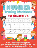 Number Tracing Workbook for Kids Ages 3 5