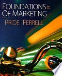 """""""Foundations of Marketing"""" by William Pride, O. C. Ferrell"""