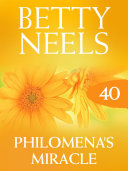 Philomena's Miracle (Betty Neels Collection ? Book 40)