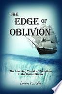 The Edge of Oblivion