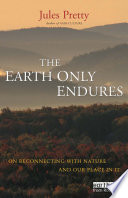 The Earth Only Endures