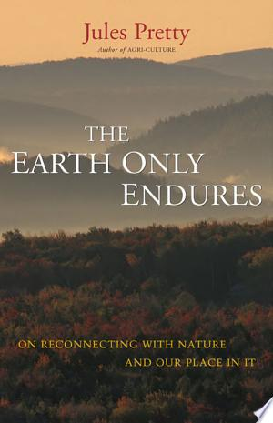 Download The Earth Only Endures Free Books - Read Books