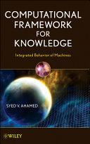 Computational Framework for Knowledge