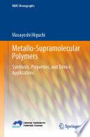 Metallo-Supramolecular Polymers