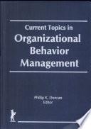Current Topics in Organizational Behavior Management