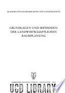 Grundlagen und Methoden der Landwirtschaftlichen Raumplanung