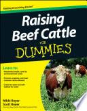 """""""Raising Beef Cattle For Dummies"""" by Scott Royer, Nikki Royer"""