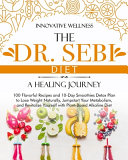 The Dr Sebi Diet A Healing Journey