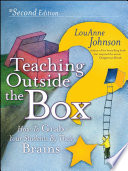 """Teaching Outside the Box: How to Grab Your Students By Their Brains"" by LouAnne Johnson"