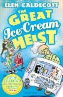 The Great Ice Cream Heist Book PDF