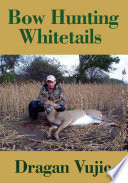 Bow Hunting Whitetails Book