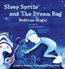 Sleep Sprite and the Dream Bag