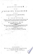 The Sufficiency of the Spirit s Teaching Without Human Learning