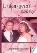 Unforgiven Infidelity