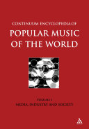 Continuum Encyclopedia of Popular Music of the World Part 1 Media  Industry  Society