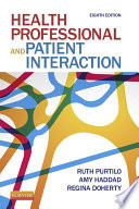 Health Professional and Patient Interaction   E Book