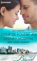 Coup de foudre au Sydney Hospital