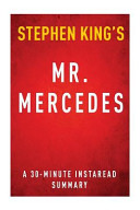 Mr  Mercedes by Stephen King   a 30 Minute Summary
