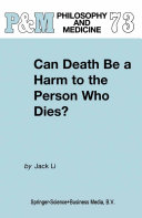 Can Death Be a Harm to the Person Who Dies?