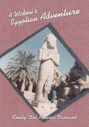 A Widow's Egyptian Adventure Book
