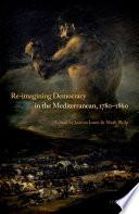 Re Imagining Democracy In The Mediterranean 1780 1860