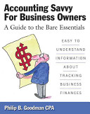 Accounting Savvy for Business Owners: A Guide to the Bare Essentials