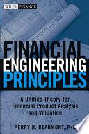 Financial Engineering Principles Book