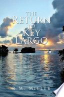 Read Online The Return to key Largo For Free