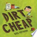 Dirt Cheap